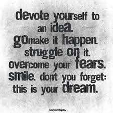 Positive Thursday: Are You Devoted To Making Your Dreams Come True ...