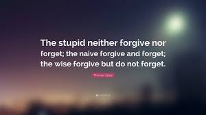 and forget essay forgive and forget essay