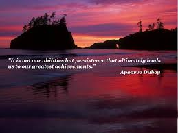 greatest achievement quotes sayings greatest achievement it is not our abilities but persistence that ultimately leads us to our greatest achievements picture