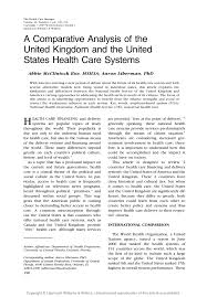 a comparative analysis of the uk and us health care systems the health care manager volume  number  pp
