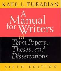 Turabian a manual for writers of term papers theses and   Order     FC
