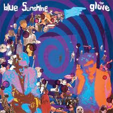 The <b>Glove</b> '<b>Blue Sunshine</b>' LP reissue — Lost In Vinyl
