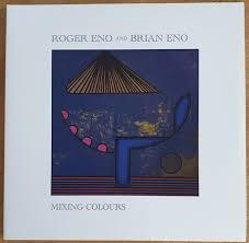 <b>Roger Eno</b> And <b>Brian Eno</b> - Mixing Colours (2020, Vinyl) | Discogs