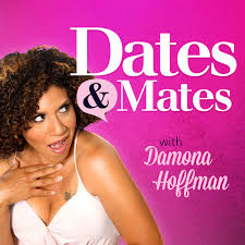 Dates & Mates with Damona Hoffman