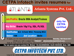 cetpa infotech pvt linkedin yet another golden opportunity for cetpa certified students company atlanta sysytem pvt profile oracle dba analyst trainee more information