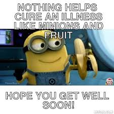 Minion Get Well Soon Meme | cute pics | Pinterest | Soon Meme, Get ... via Relatably.com