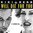 Will Die for You album by Kiki & Herb