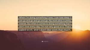 queen latifah quote when i m doing something i love i can lose queen latifah quote when i m doing something i love i can