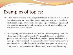 comparison contrast  three parts of essay introduction body    examples of topics  you and your friend constantly surf through the internet in search of