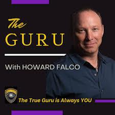 THE GURU With Howard Falco