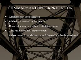 the occurrence at owl creek bridge summary f f info