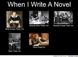 When I Write A Novel... - Meme Generator What i do via Relatably.com