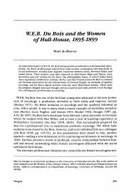 best images about w e b du bois du bois the american sociologist w e b du bois and the women of hull house 1895