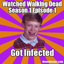 Watched Walking Dead Season 1 Episode 1 - Create Your Own Meme via Relatably.com