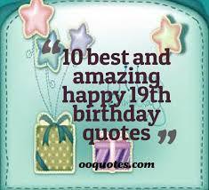 10 favorite happy 19th birthday quotes | quotes via Relatably.com