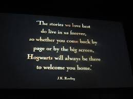 J.K Rowling's quote at the end of the tour. - Picture of Warner ...
