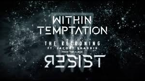 <b>WITHIN TEMPTATION</b> - The Reckoning - (Official Lyric Video feat ...