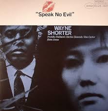 <b>Wayne SHORTER Speak</b> No Evil (Blue Note 75th Anniversary ...