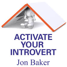 Activate your Introvert