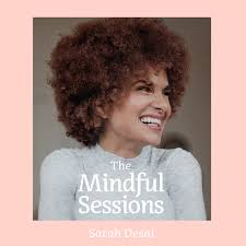 The Mindful Sessions - Für mehr Achtsamkeit & Soulpower