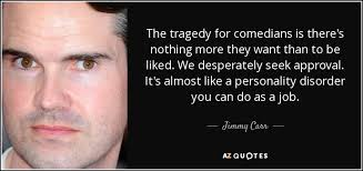 TOP 25 QUOTES BY JIMMY CARR (of 92) | A-Z Quotes via Relatably.com