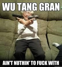 Gunslinger Granny memes | quickmeme via Relatably.com