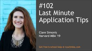 last minute application tips clare simonis hbs mba  last minute application tips clare simonis hbs mba 19