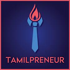Tamilpreneur   Tamil Entrepreneurship Podcast