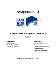 The impact of an equitable and attractive compensation package Assignment - 2 Compensation Management (HRM- 412) Section: 2 Submitted By ...