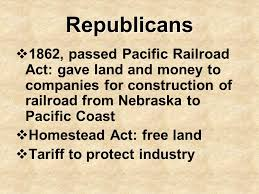 「a Republican-controlled Congress passed the Pacific Railroad Act (1862),」の画像検索結果