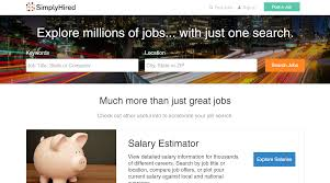 the top job sites for job seekers simplyhired millions of job listings you can search simplyhired for jobs meeting your specific criteria including by date added