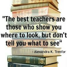 best teacher quotes on pinterest   good teacher quotes    the best teachers are those who show you where to look  but don    t