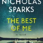 Nicholas <b>Sparks The Best</b> of Me