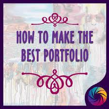 how to make the best art portfolio creative minds portal how to make the best portfolio