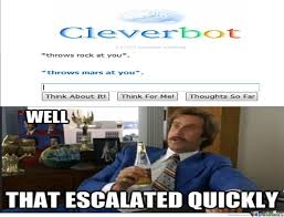 Cleverbot Huge Large Gargantuan Dumbass Dumb Ass Clever Bot Stupid ... via Relatably.com