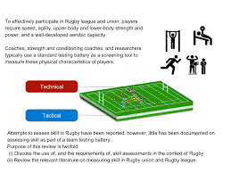 technical and tactical skill rugby science measuring skill in rugby as part of the standard team testing battery