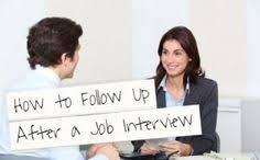 post job interview how to follow up  luscca interview  career  job interview follow up