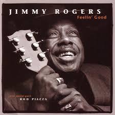 <b>Feelin</b>' Good - Album by <b>Jimmy Rogers</b> | Spotify