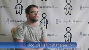 taco bell interview shift manager taco bell interview shift manager
