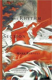 The <b>Rhythm</b> Section: Amazon.ca: <b>Mark Burnell</b>: Books