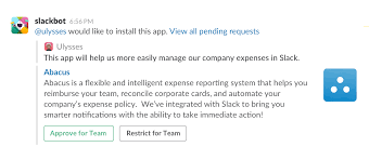 manage apps for your team slack help center click approve for team to make the app available to your entire team or restrict for team if you don t want team members using it