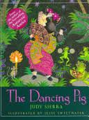 The <b>Dancing Pig</b> - Judy Sierra - Google Books