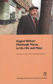 wilson pittsburgh places in his life and plays glasco wilson pittsburgh places in his life and plays glasco 9780978828479 com books