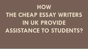 cheap essay writers in uk cheap essay writers in uk