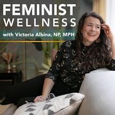 Feminist Wellness