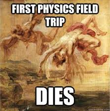 funny ancient roman memes | FIRST PHYSICS field trip DIES ... via Relatably.com