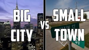 small town vs big city essay   types of validity in research methodsmalaysia have a lot of city and small town city is a large and  scenery that have many big and  compare and contrast about living in small