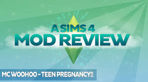 a sims 4 mod review mc woohoo teen pregnancy