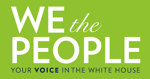 Petition the White House on the Issues that Matter to You | We <b>the</b> ...