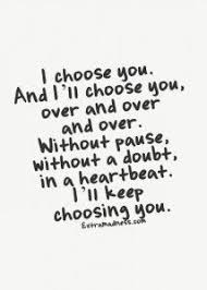 30 Best Quotes About Love with Images | I Choose You, Love quotes ... via Relatably.com